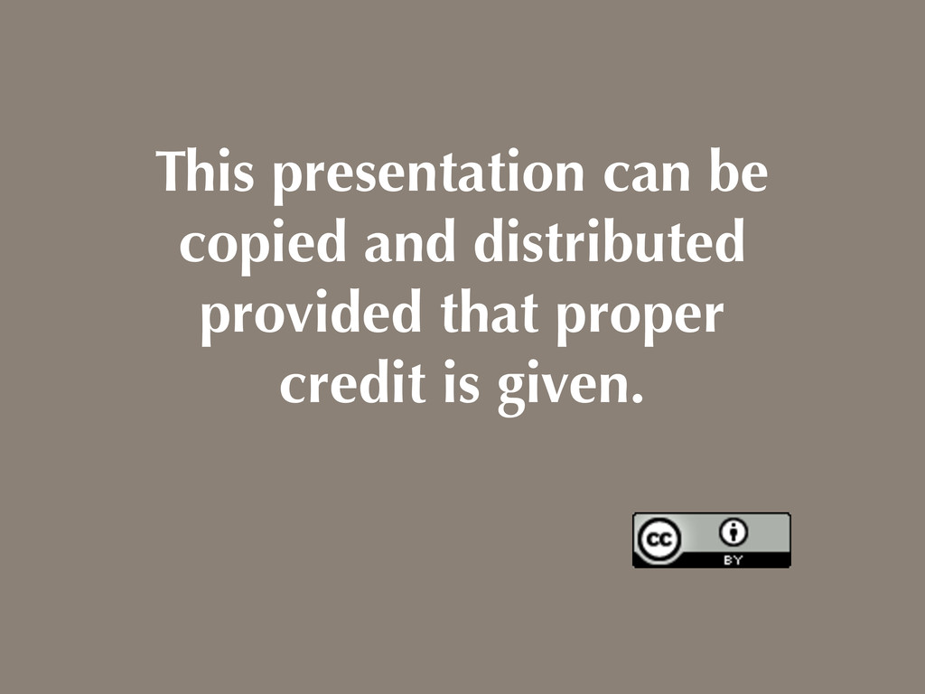 This presentation can be copied and distributed...