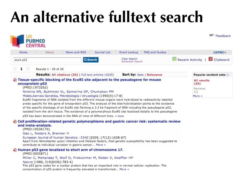 An alternative fulltext search