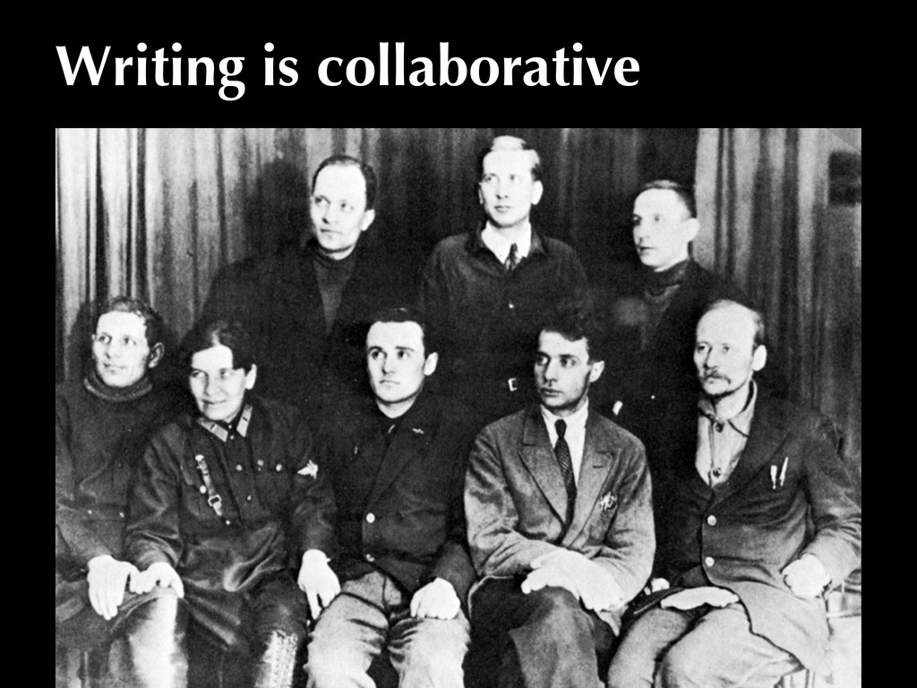 Writing is collaborative