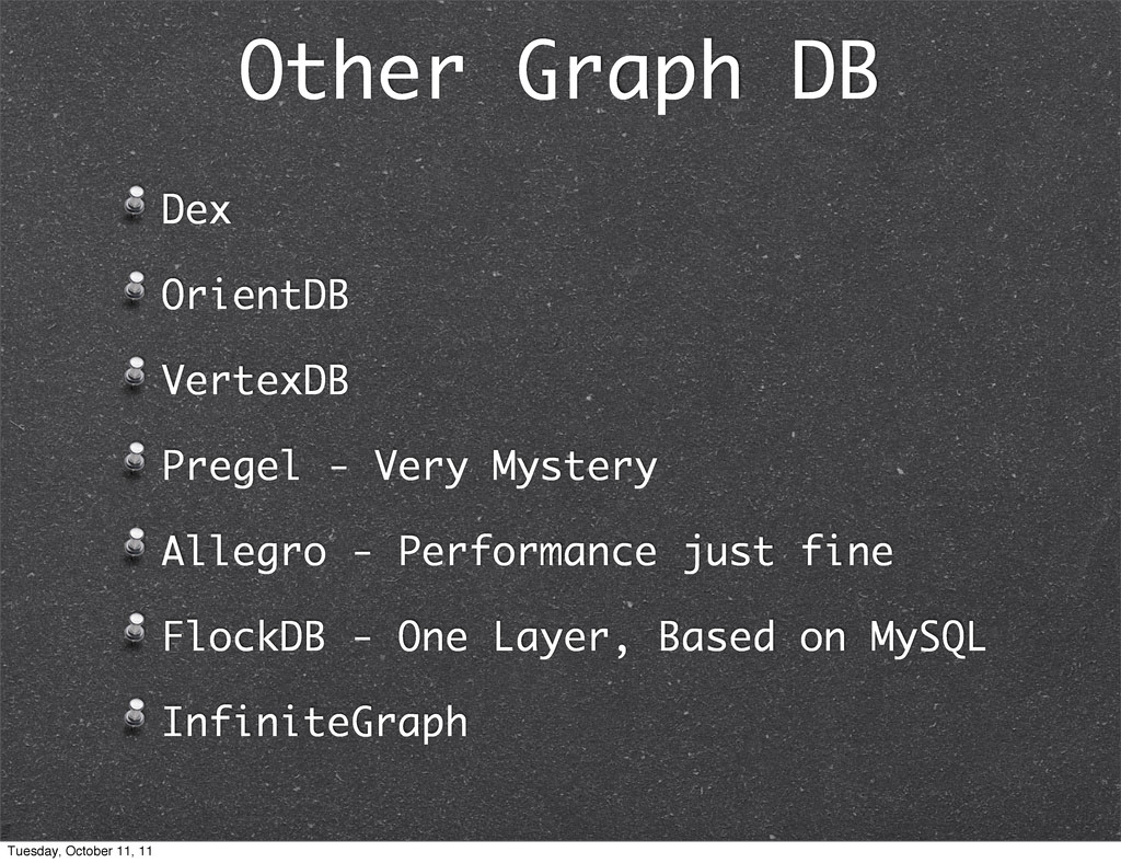 Other Graph DB Dex OrientDB VertexDB Pregel - V...