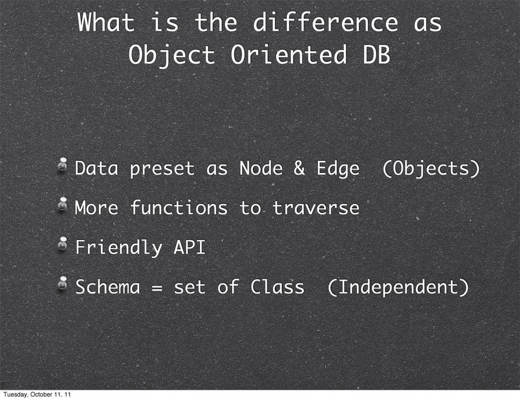 What is the difference as Object Oriented DB Da...