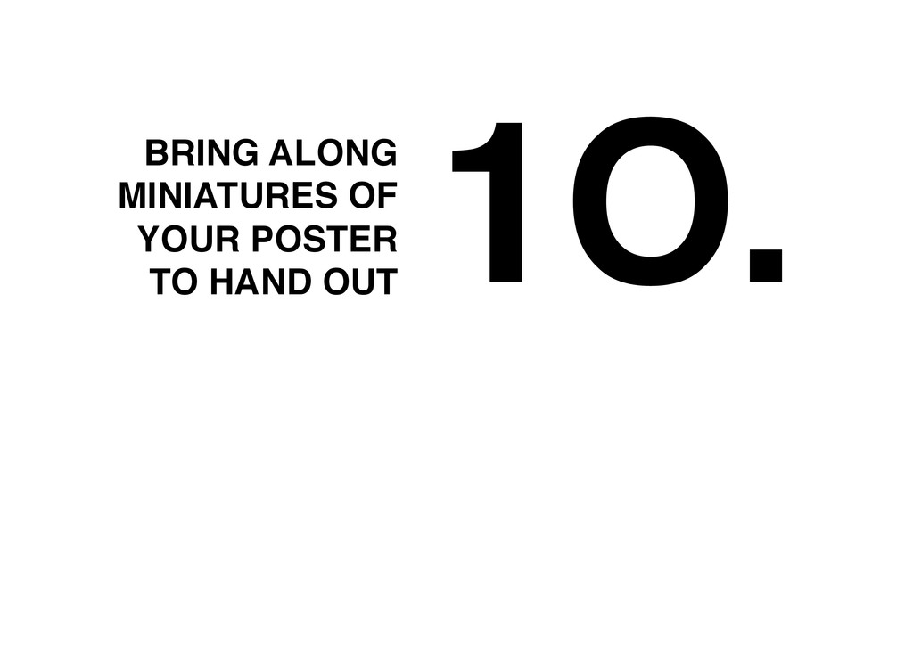 1O.! BRING ALONG MINIATURES OF YOUR POSTER TO H...