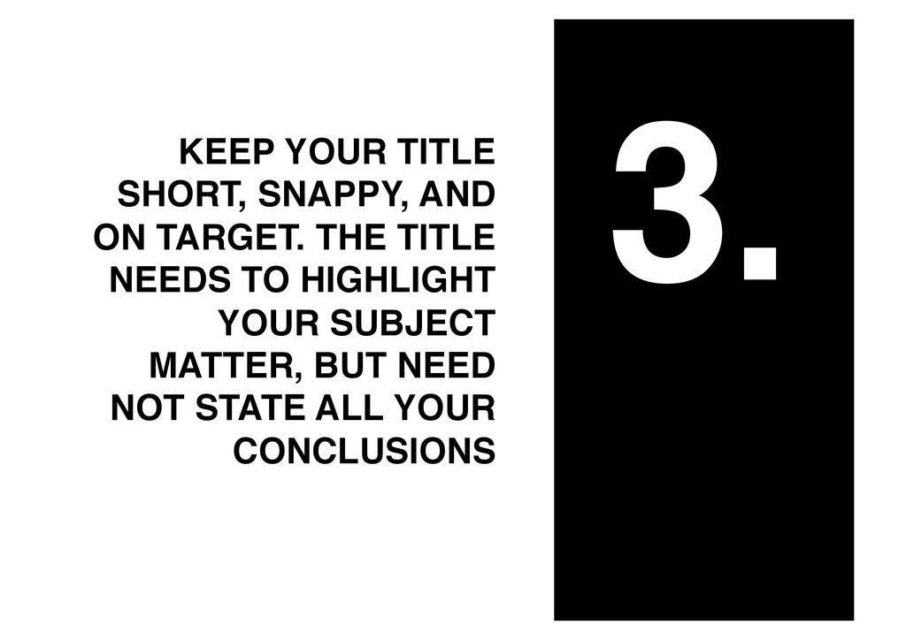 3.! KEEP YOUR TITLE SHORT, SNAPPY, AND ON TARGE...
