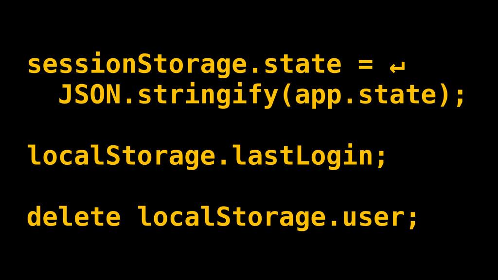 sessionStorage.state = ↵ JSON.stringify(app.sta...