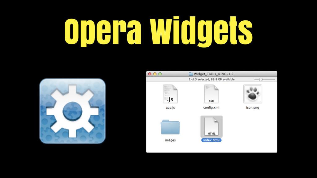 Opera Widgets