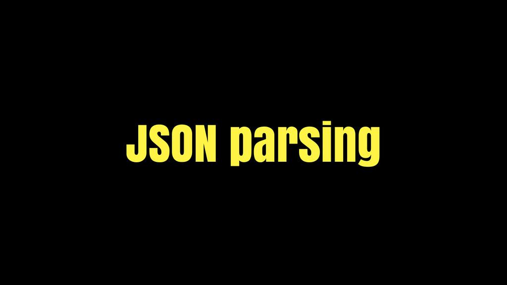 JSON parsing