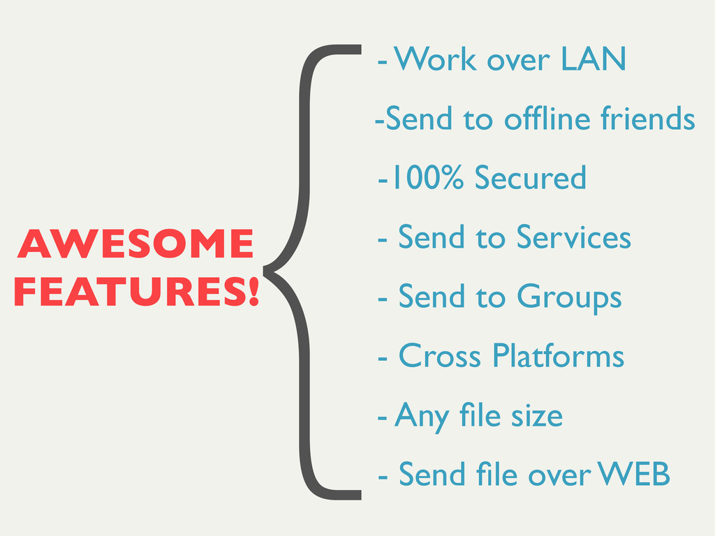 AWESOME FEATURES! - Work over LAN -Send to offli...