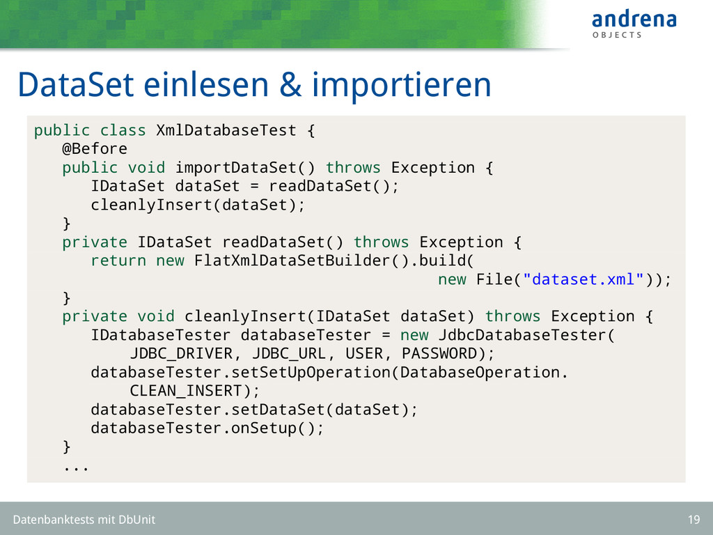 DataSet einlesen & importieren public class Xml...