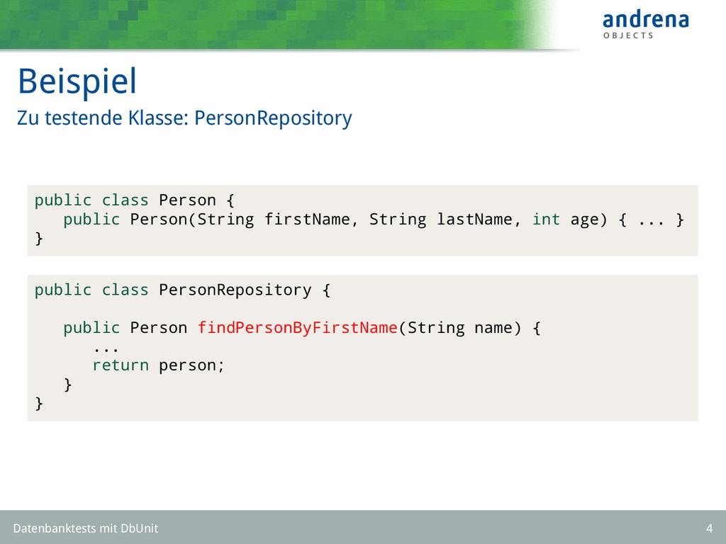 Beispiel Zu testende Klasse: PersonRepository p...