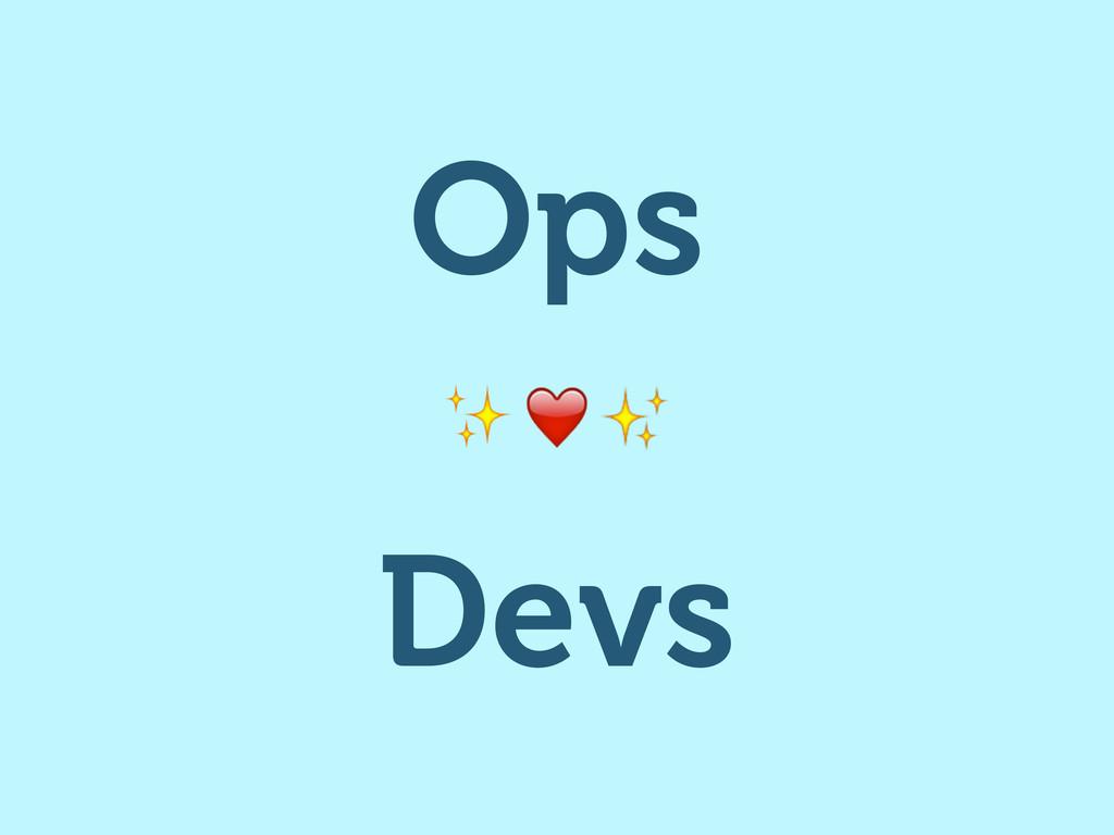 Ops Devs