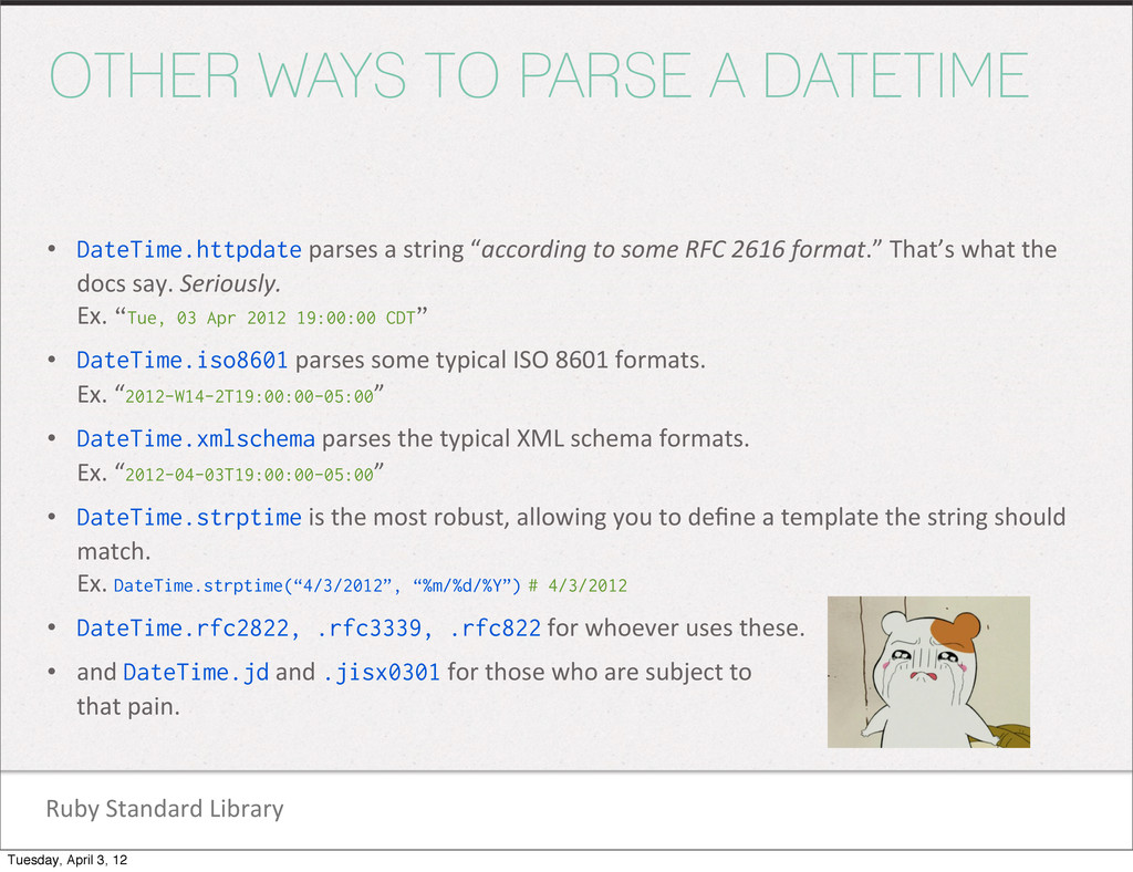 Ruby Standard Library OTHER WAYS TO PARSE...