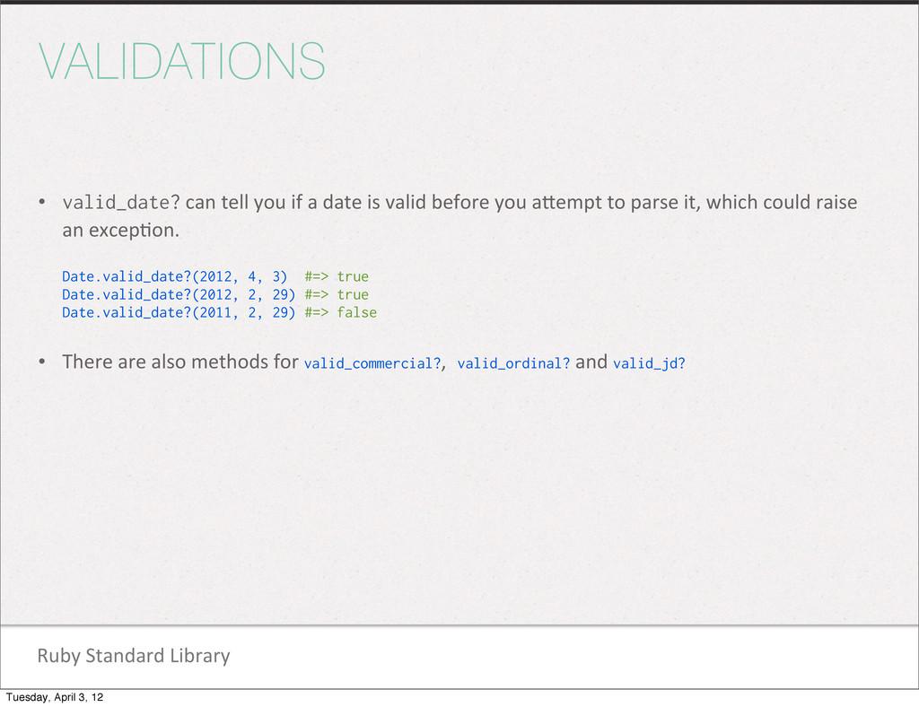 Ruby Standard Library VALIDATIONS • valid...