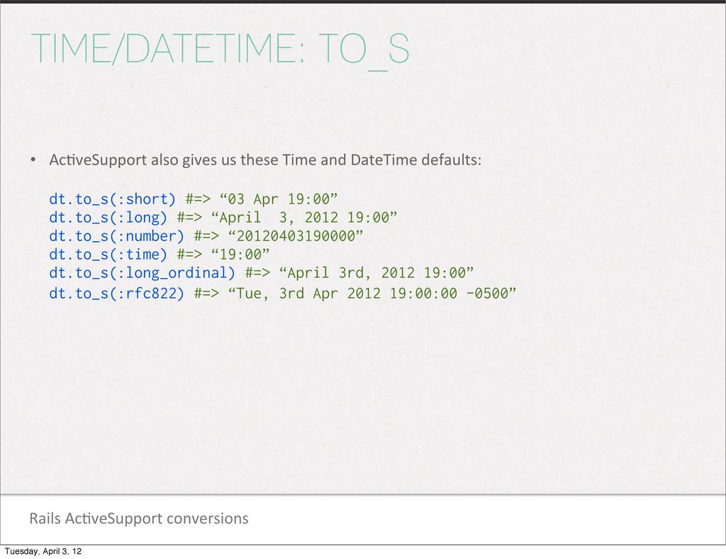 Rails Ac1veSupport conversions TIME/DATET...