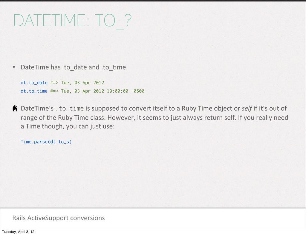 Rails Ac1veSupport conversions DATETIME: ...