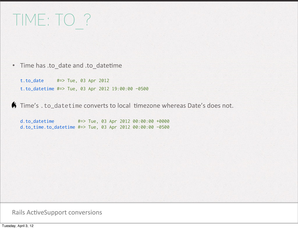 Rails Ac1veSupport conversions TIME: TO_?...