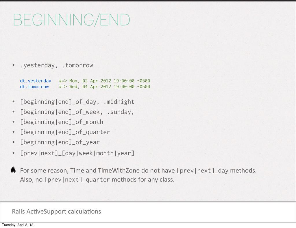Rails Ac1veSupport calcula1ons BEGINNING/...