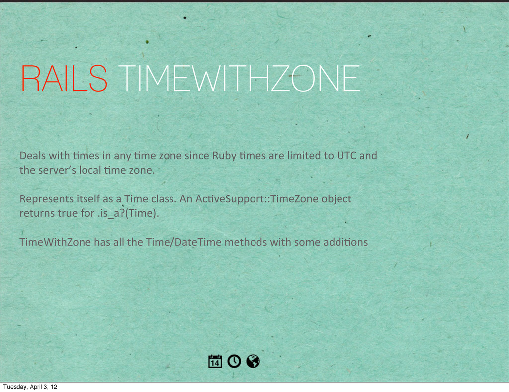 RAILS TIMEWITHZONE Deals with 1mes in...