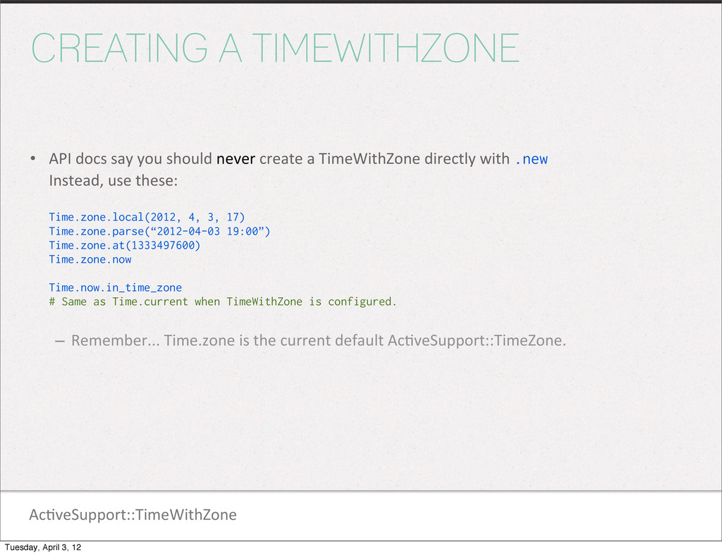 Ac1veSupport::TimeWithZone CREATING A TIMEWITHZ...