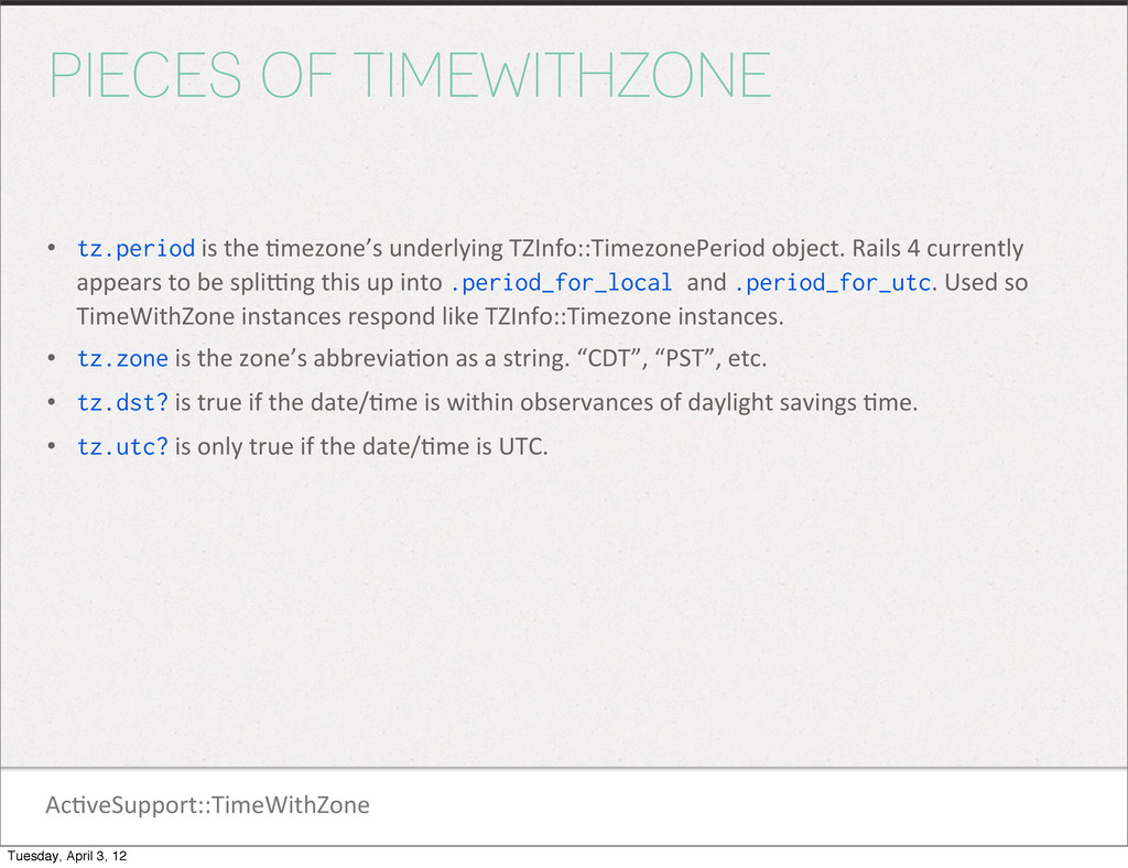 Ac1veSupport::TimeWithZone PIECES OF TIMEWITHZO...