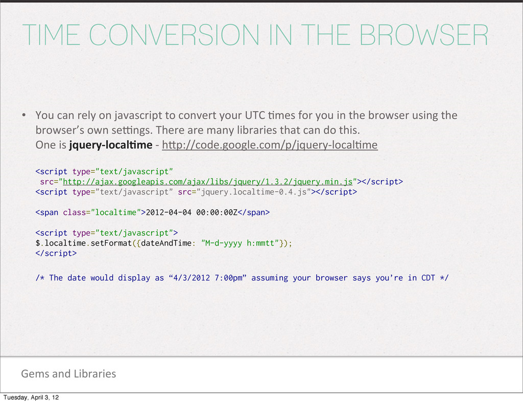 Gems and Libraries TIME CONVERSION IN THE...