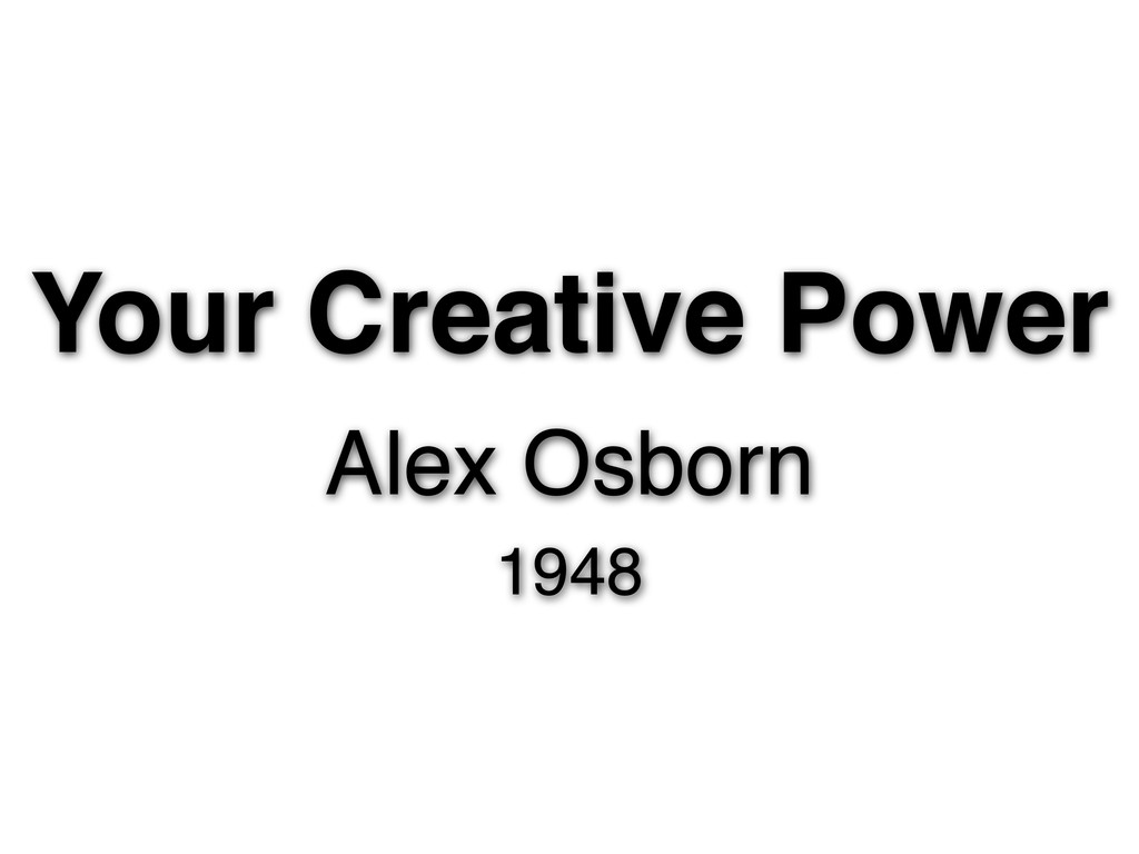 Your Creative Power Alex Osborn 1948