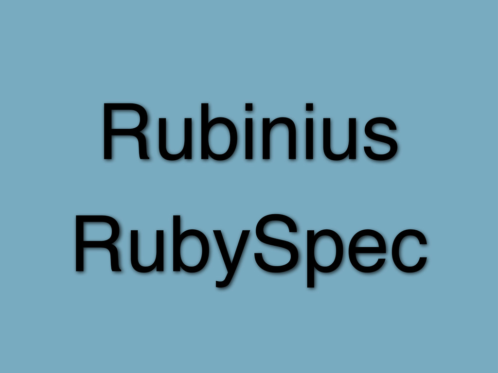 Rubinius RubySpec