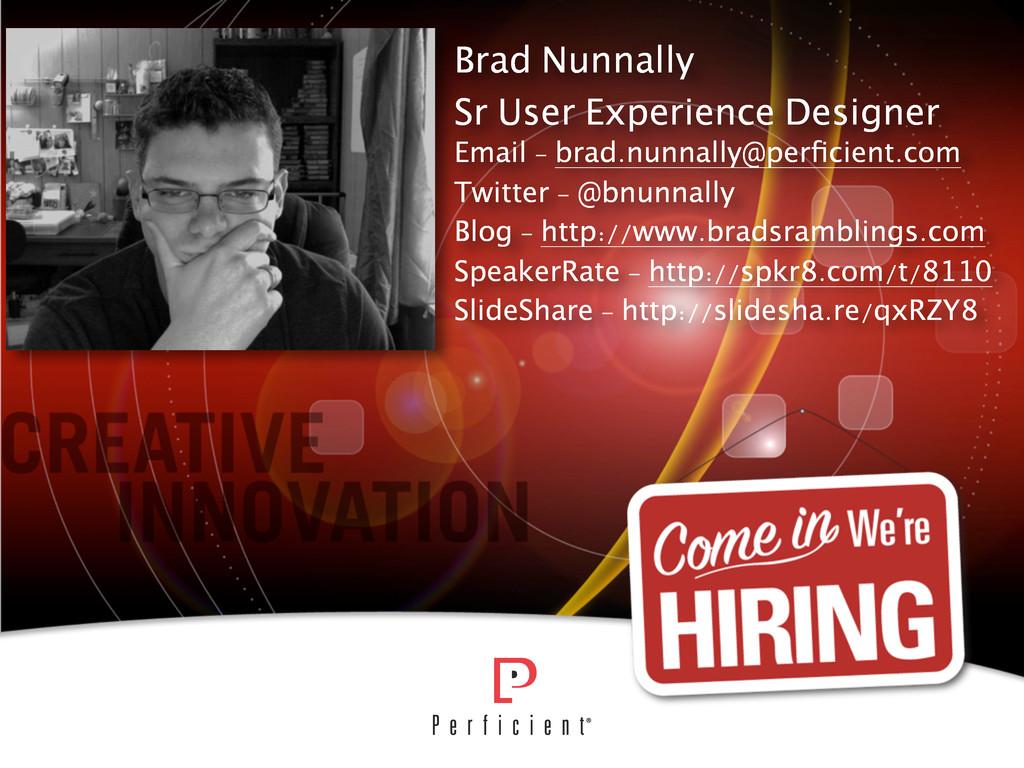 Brad Nunnally Sr User Experience Designer Email...