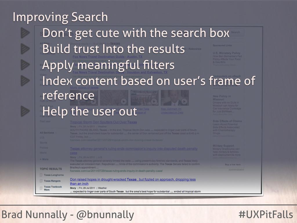 Brad Nunnally - @bnunnally #UXPitFalls Improvin...
