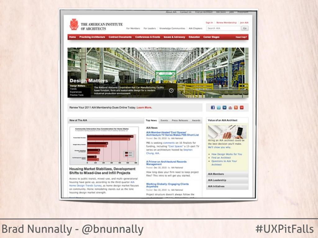 Brad Nunnally - @bnunnally #UXPitFalls