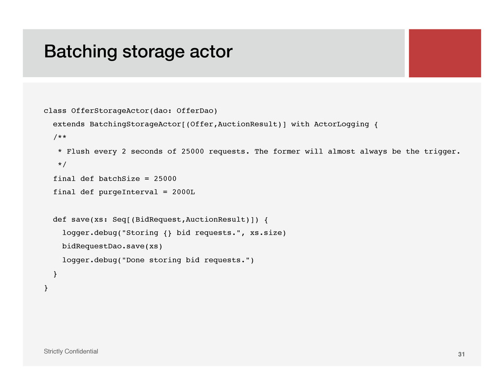 "Batching storage actor! Strictly Confidential"" 3..."