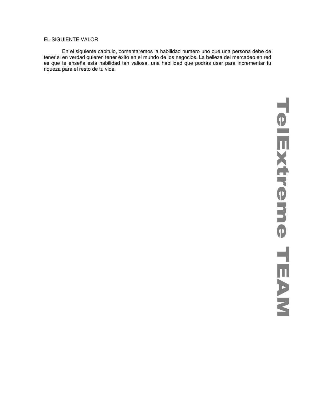 EL SIGUIENTE VALOR En el siguiente capitulo, co...
