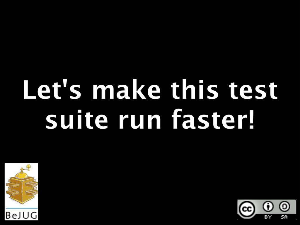 Let's make this test suite run faster!