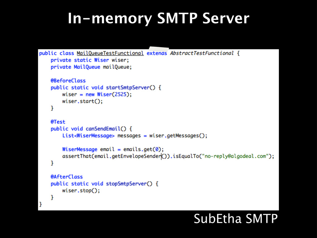 In-memory SMTP Server SubEtha SMTP