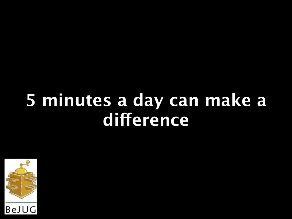 5 minutes a day can make a difference