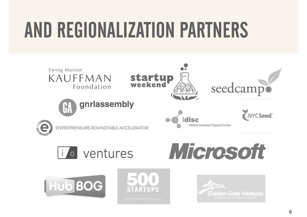 AND REGIONALIZATION PARTNERS 6