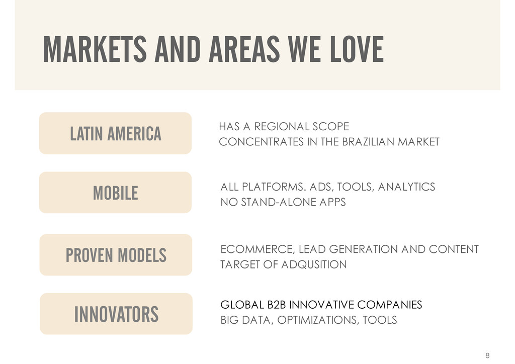 MARKETS AND AREAS WE LOVE LATIN AMERICA MOBILE ...