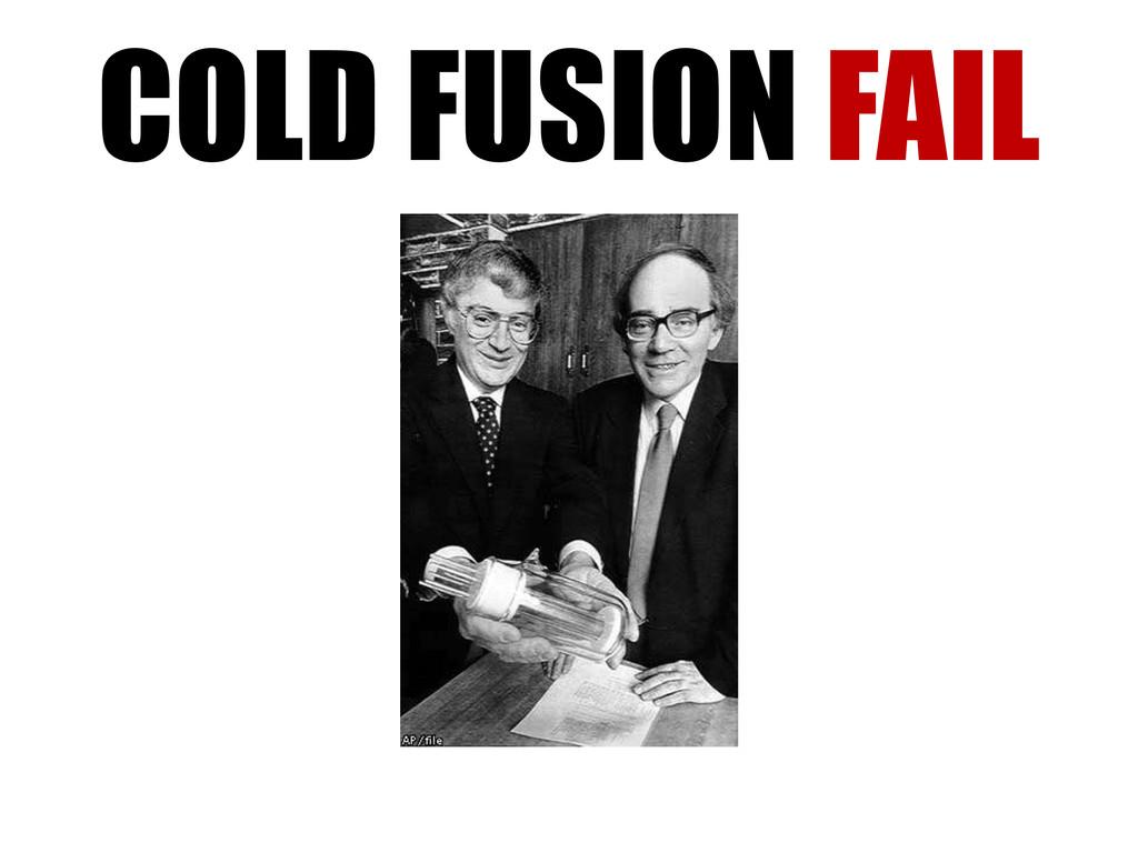 COLD FUSION FAIL