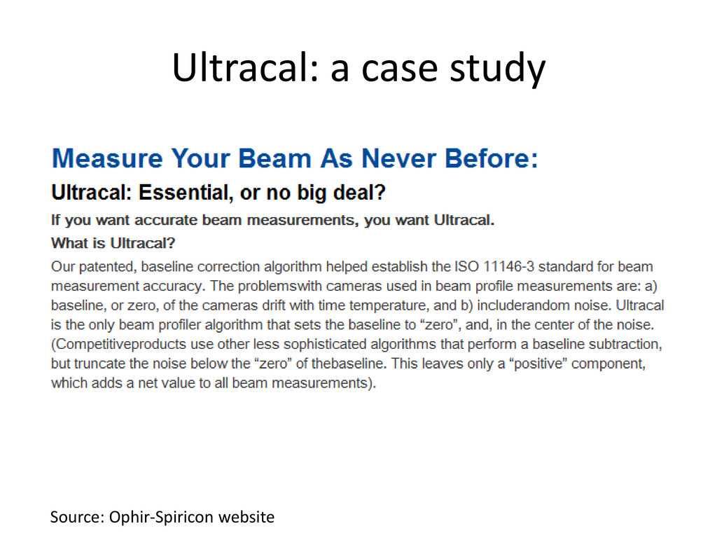 Ultracal: a case study Source: Ophir-Spiricon w...