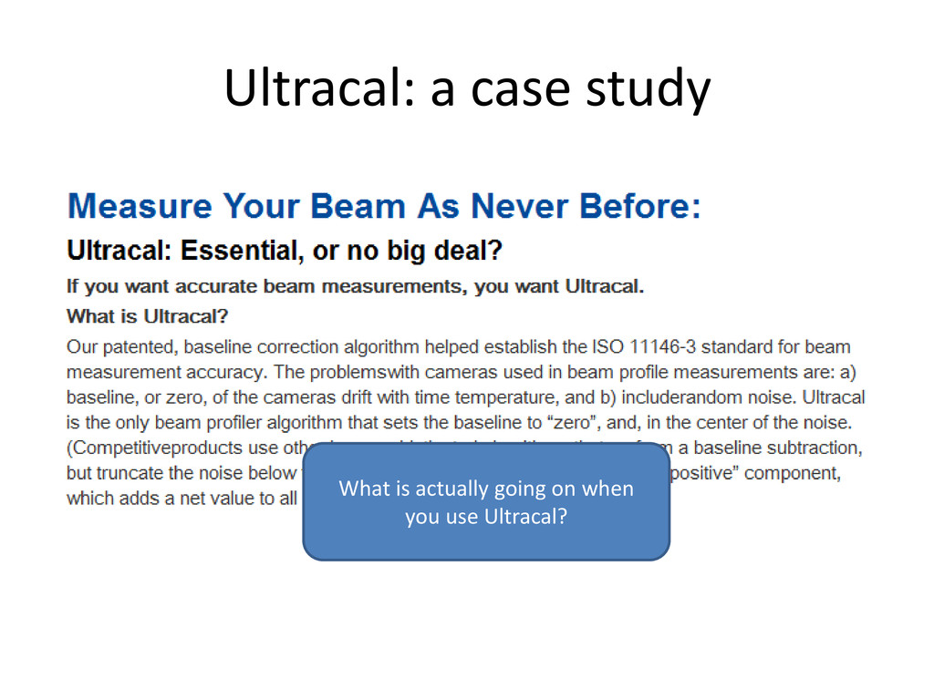 Ultracal: a case study What is actually going o...