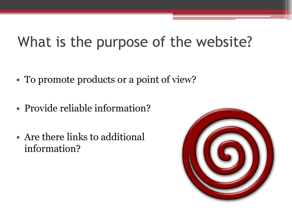 What is the purpose of the website? • To promot...