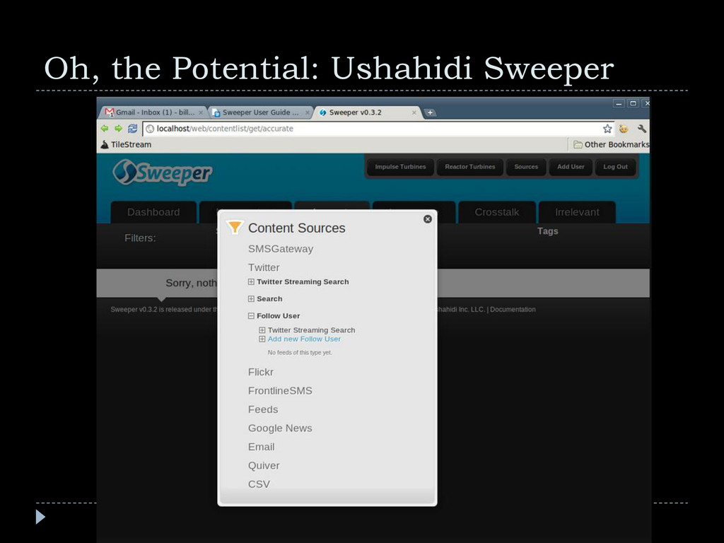 Oh, the Potential: Ushahidi Sweeper