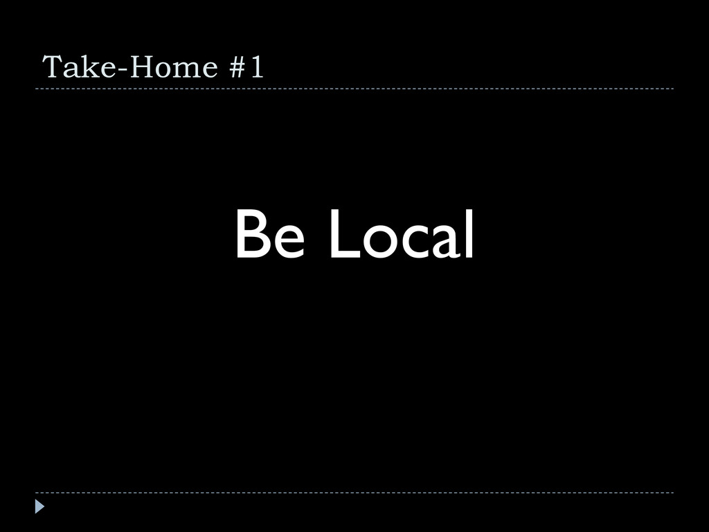 Take-Home #1 Be Local