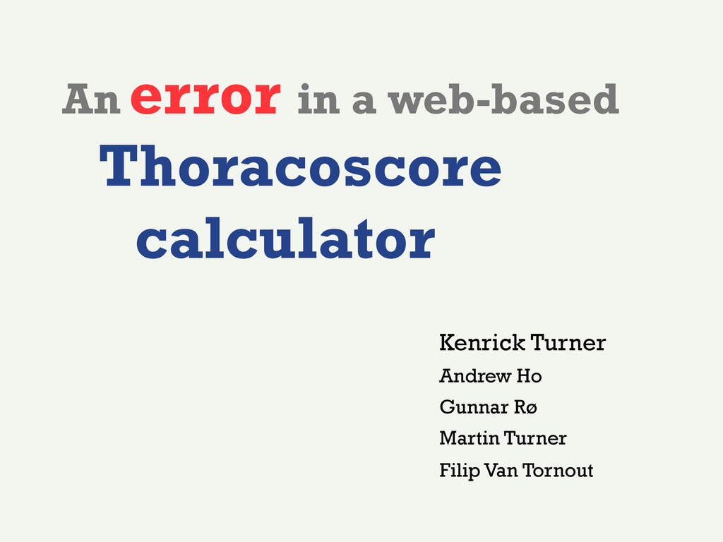 An error in a web-based Thoracoscore calculator...