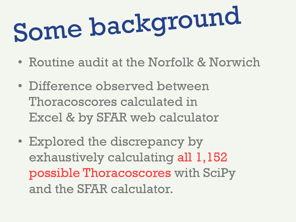 •  Routine audit at the Norfolk & Norwich •  Di...