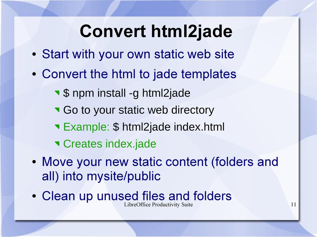 LibreOffice Productivity Suite 11 Convert html2...