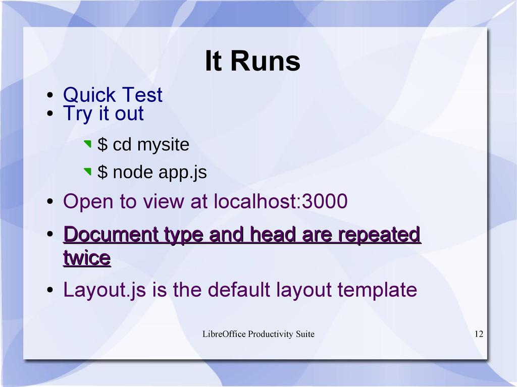 LibreOffice Productivity Suite 12 ● Quick Test ...