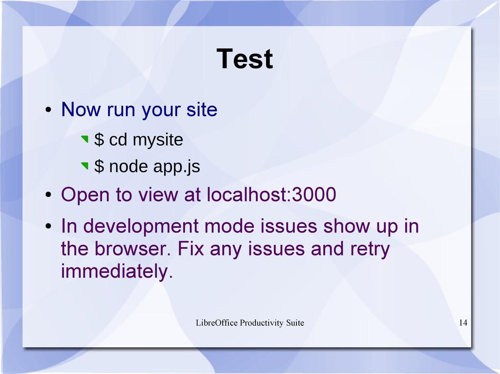 LibreOffice Productivity Suite 14 Test ● Now ru...