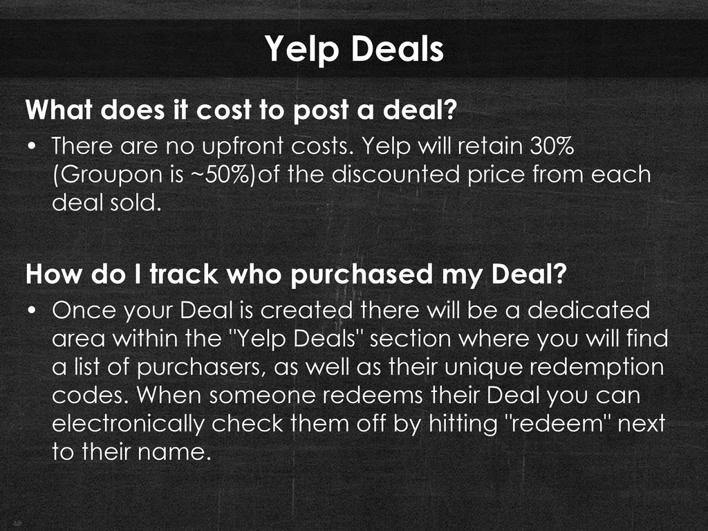 Yelp Deals What does it cost to post a deal? • ...
