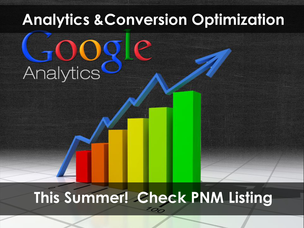 Analytics &Conversion Optimization This Summer!...