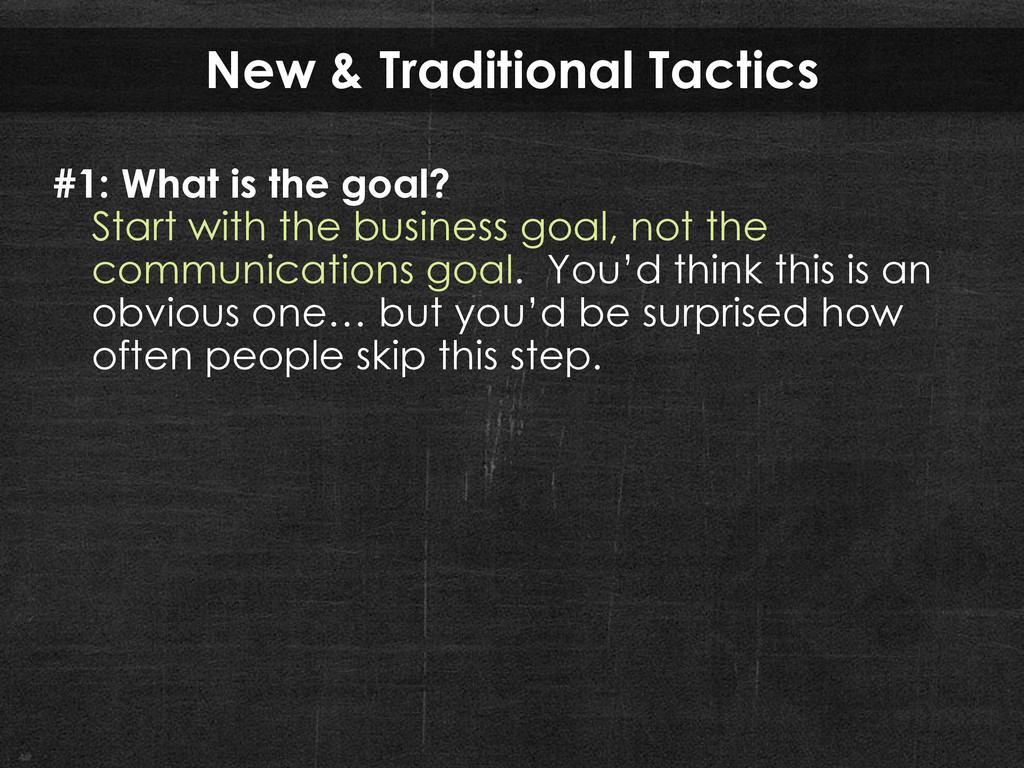 New & Traditional Tactics #1: What is the goal?...